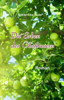 Die Erben des Obstbauern