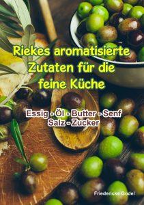 Riekes aromatische Zutaten für die feine Küche